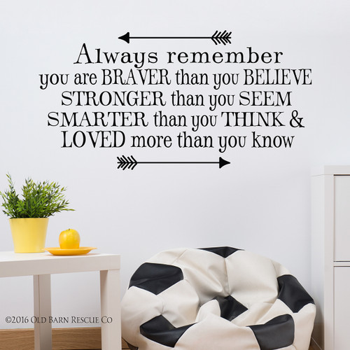 You are braver than you believe - wall decal