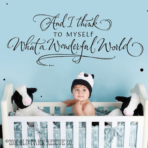 And I Think To Myself What A Wonderful World Wall Decal Inspirational Wall Art
