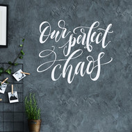 our perfect chaos wall decal