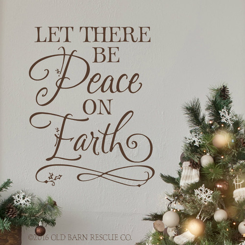 Let there be Peach on Earth Wall Decal