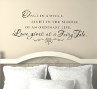 Inspirational love quotes | Love gives us a Fairy tale wall decal
