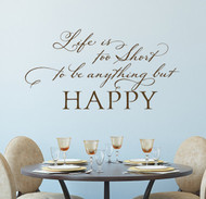 Life is too short wall decal