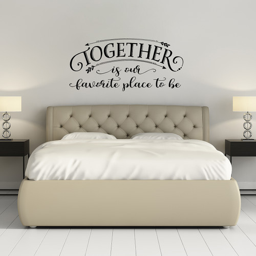 ... Beautiful Love Quotes   Life Together Quotes   Wall Art Decals.  Together Is Our Favorite Place Far