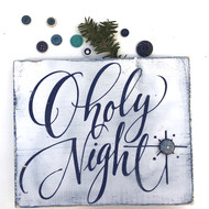 O holy night white and navy sign