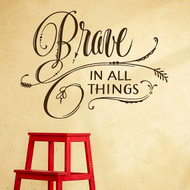 Brave in all things