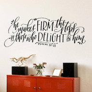He makes firm the steps - Wall Decal