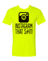 TGW INSTAGRAM THAT S#IT! TEE
