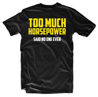 TGW TOO MUCH HORSEPOWER TEE