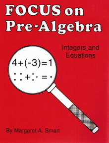 Focus on Pre-Algebra, 48 pages, K-9