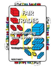 Fair Trades: Understanding Base & Place Value, 118 pages, K-6