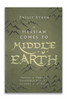 The Messiah Comes To Middle Earth: Images Of Christ's Threefold Office In The Lord Of The Rings (Paperback)