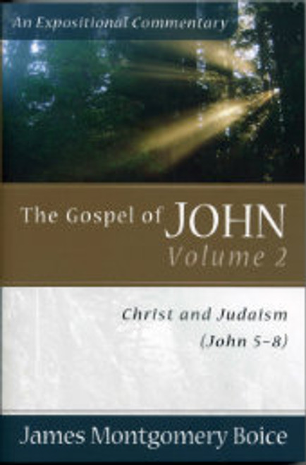 The Gospel of John, Volume 2: John 5-8 (Paperback)