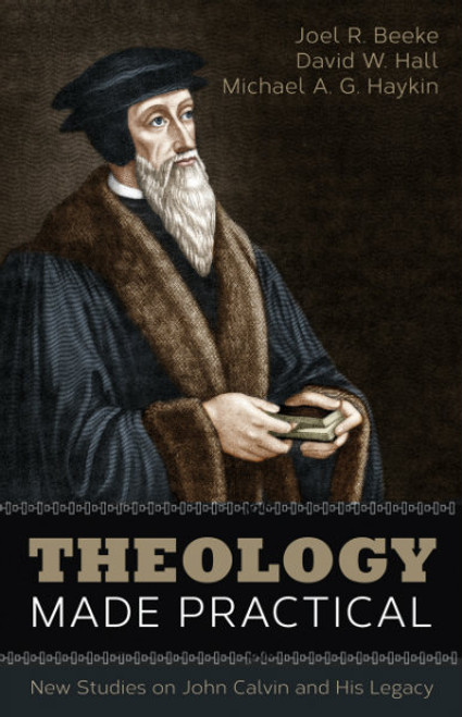 Theology Made Practical (Paperback)