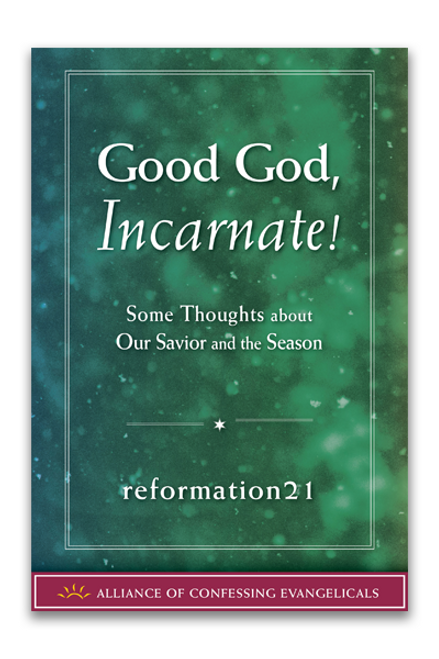 Good God, Incarnate! (Booklet)