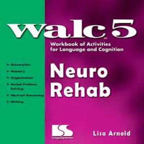 WALC 5 Neuro Rehab