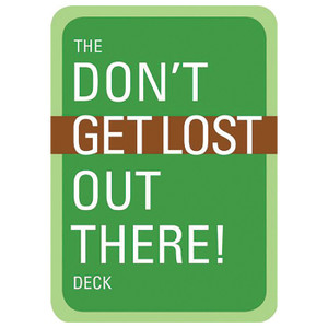 THE DON'T GET LOST DECK
