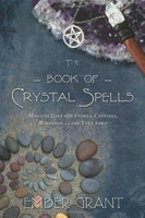 the Book of Crystal Spells (1465379546)