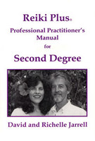 Reiki Plus: a professional practitioners manual for Second degree (5666)