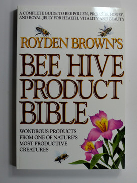 Bee Hive Product Bible by Royden Brown