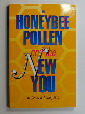 Honeybee Pollen and the New You by James Devlin