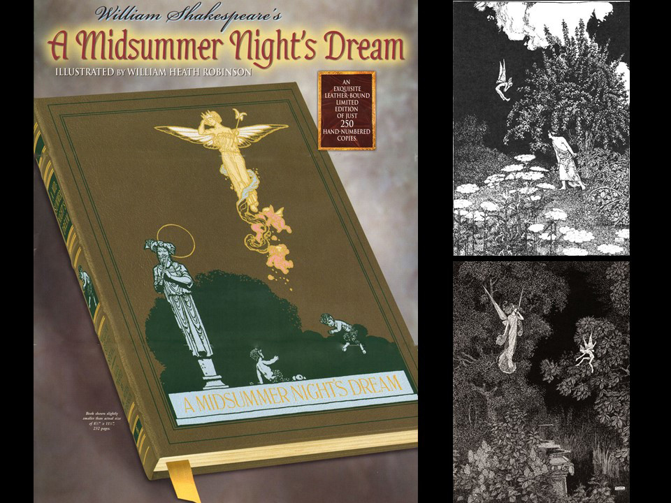 A Midsummer Night's Dream, William Heath Robinson Illustrations, Deluxe LE