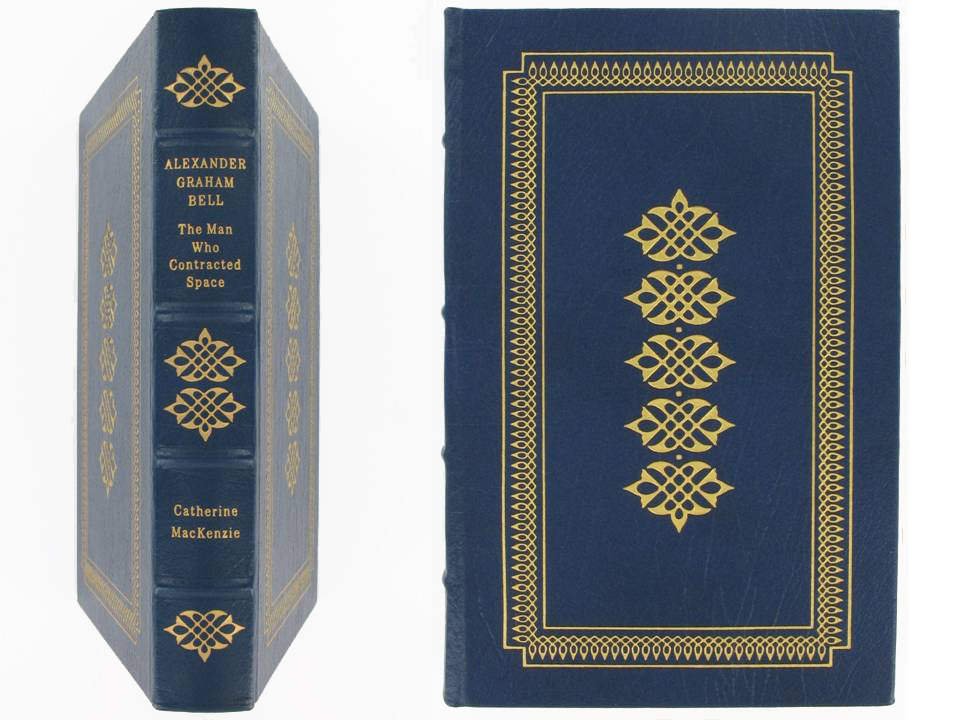 Alexander Graham Bell by Catherine MacKenzie, Easton Press Great Lives