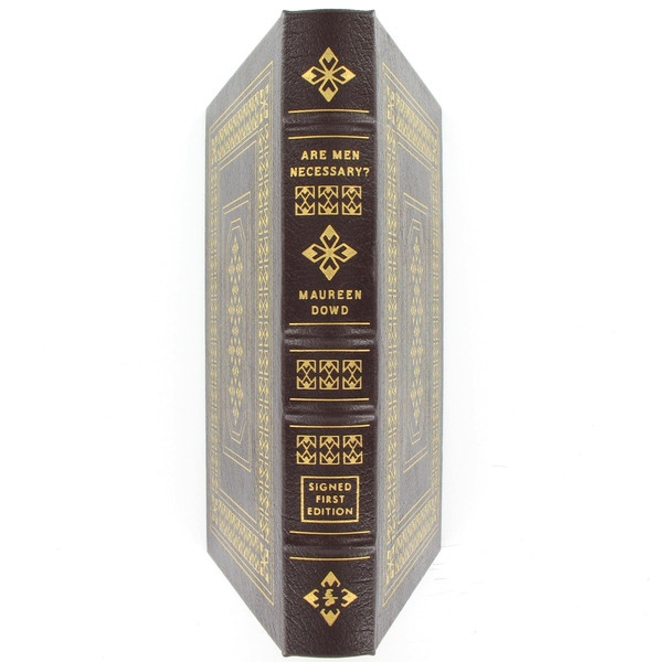 Are Men Necessary? by Maureen Dowd, Signed 1st Edition, Easton Press