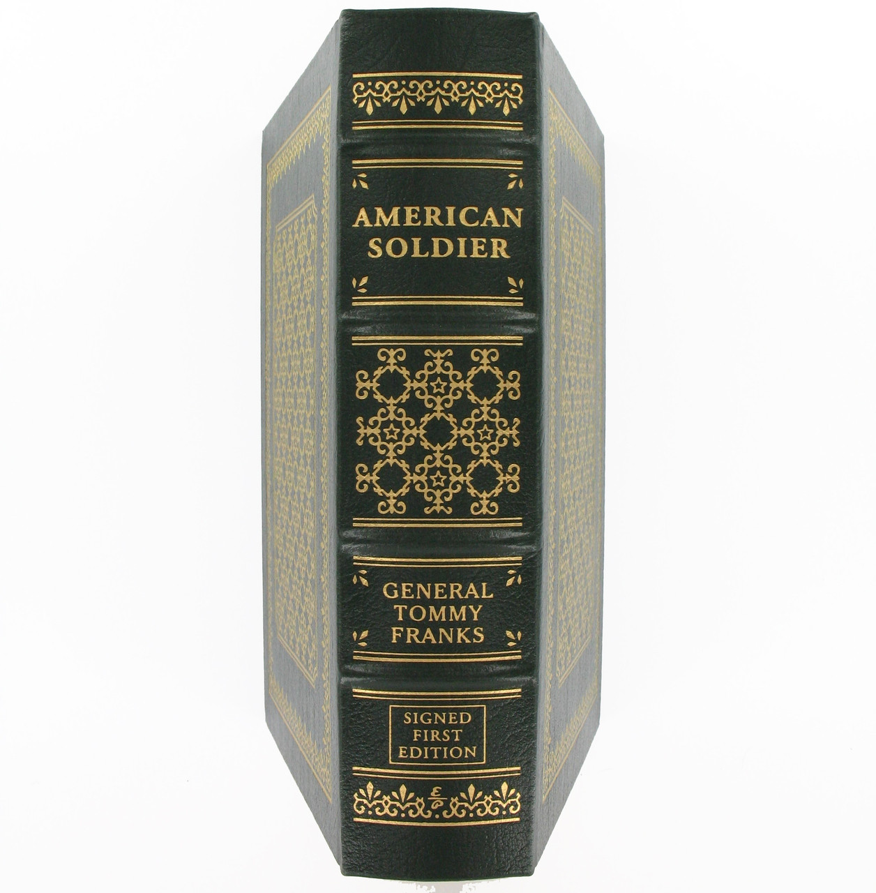 American Soldier by General Tommy Franks, Signed 1st Edition, Easton Press