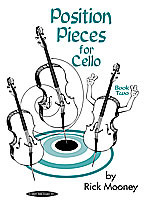 Position Pieces for Cello: Book 2 by Rick Mooney