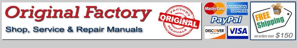Original Factory Shop Service Repair Manuals