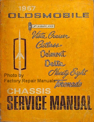 1967 Oldsmobile Cutlass Chassis Service Manual