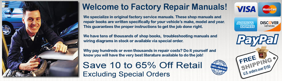 Welcome to Factory Repair Manuals - Your Source for Original Service and Shop Books