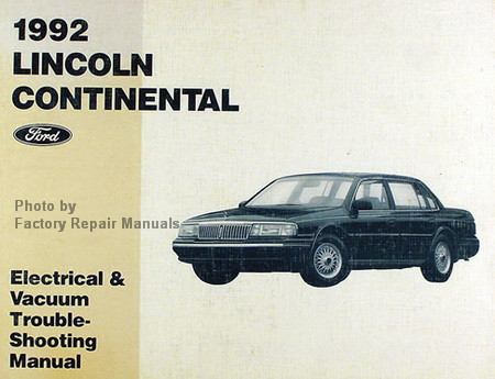 1992 lincoln continental electrical vacuum troubleshooting manual factory repair manuals. Black Bedroom Furniture Sets. Home Design Ideas