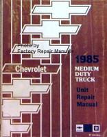 Chevrolet 1985 Medium Duty Truck Unit Repair Manual