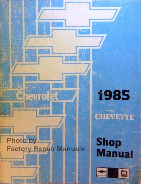 1985 chevy chevette factory service manual original shop