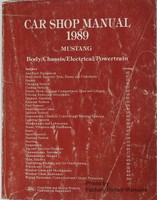 Ford Car Shop Manual 1989 Mustang Body/Chassis/Electrical/Powertrain
