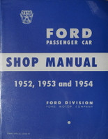 Ford Passenger Car Shop Manual 1952, 1953 and 1954
