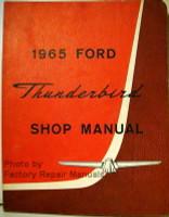 1965 Ford Thunderbird Shop Manual
