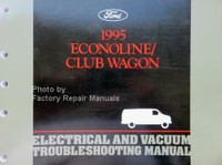 1995 Ford Econoline/Club Wagon Electrical and Vacuum Troubleshooting Manual