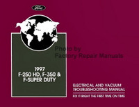 Ford 1997 F-250 HD F-350 & F-Super Duty Electrical and Vacuum Troubleshooting Manual