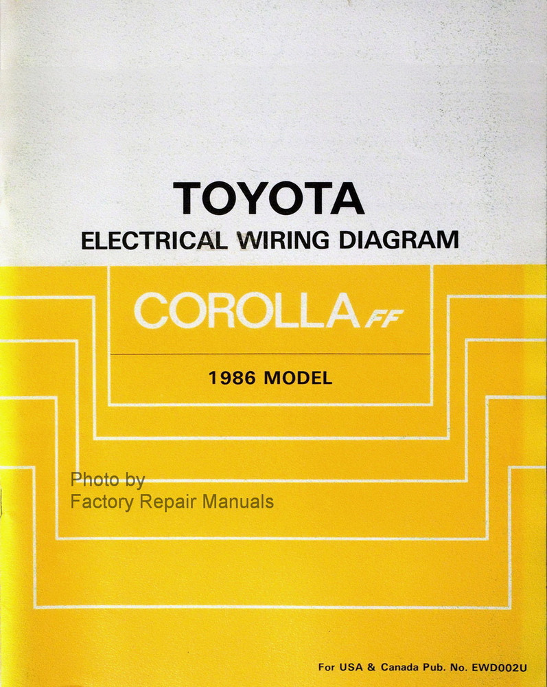 1986 Toyota Corolla Fwd Electrical Wiring Diagrams Original Shop Manual