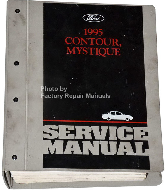1995 ford contour mercury mystique factory service manual. Black Bedroom Furniture Sets. Home Design Ideas