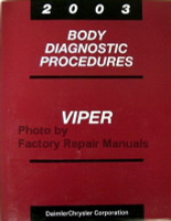 2003 Body Diagnostic Procedures Viper