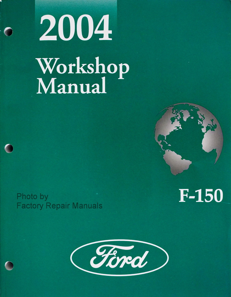 2004 ford f150 truck factory service manual original shop. Black Bedroom Furniture Sets. Home Design Ideas