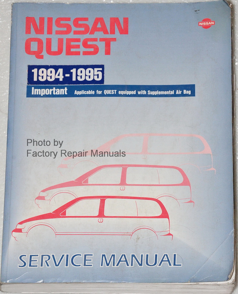 1994 1995 Nissan Quest Factory Service Manual Original