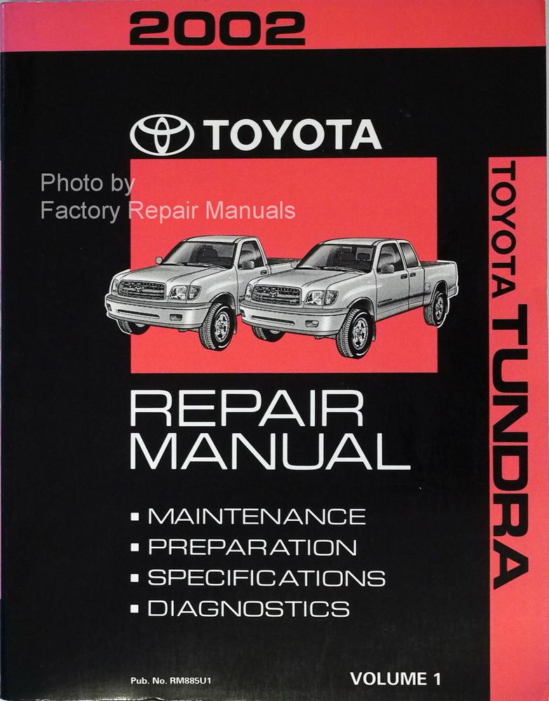 2002 Toyota Tundra Factory Shop Repair Manual Volume One Manual Guide