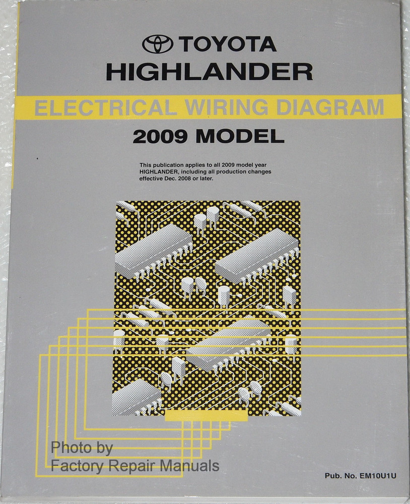 2009 Toyota Highlander Electrical Wiring Diagrams - Original Factory Manual Gas