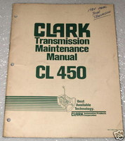 CLARK CL450 5 SPEED TRANSMISSION Maintenance Manual CL 450 Shop Service Repair