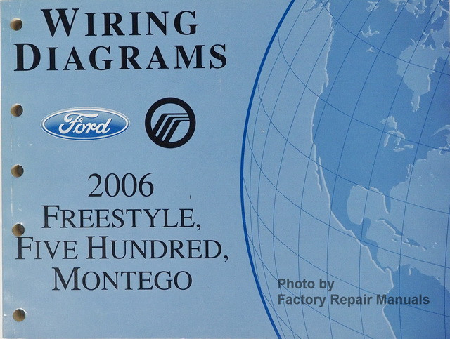 2006 ford freestyle, five hundred & mercury montego ... wiring diagram for 2006 ford freestyle
