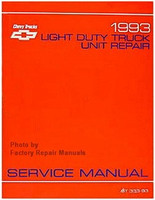 1993 Chevy Light Duty Truck, Van Unit Repair Manual C K 1500 2500 3500 Blazer Suburban S10